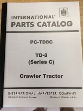 Dresser IH INTERNATIONAL TD8C Crawler Tractor Parts Book Manual Form TC-142 LOW