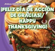 Feliz Dia de Accion de Gracias!/Happy Thanksgiving! (Felices Fiestas! / Happy H