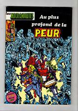 ► LES MICRONAUTES  N°3 - AU PLUS PROFOND DE LA PEUR  - ARTIMA DC - 1981 - TBE