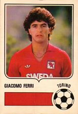 "FIGURINA CALCIATORI CARD FORZA GOAL "" GIACOMO FERRI "" TORINO 1984-85  19-151"