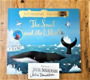 SIGNED EDITION of THE SNAIL AND THE WHALE. JULIA DONALDSON & AXEL SCHEFFLER. PB