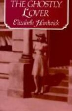 The Ghostly Lover, Hardwick, Elizabeth,0880012404, Book, Good