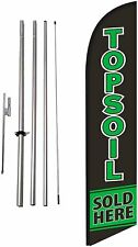 Topsoil Sold Here Advertising Feather Banner Swooper Flag Sign With Flag Pole