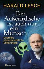 Der Außerirdische ist auch nur ein Mensch   Harald Lesch   Buch   Deutsch   2020