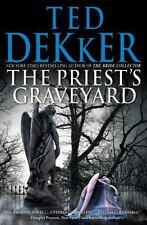 The Priest's Graveyard, Dekker, Ted, Good Book