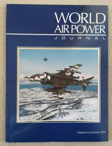 World Air Power Journal Vol 6 Summer 1991 *Paper Back*
