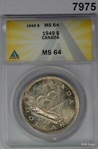 1949 CANADA SILVER DOLLAR SHIP ANACS CERTIFIED MS64! #7975