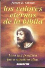 Valores eternos de la biblia / Eternal values ??of the Bible (Spanish-ExLibrary