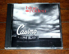 CD: Blue Rodeo - Casino / Alt Country Rock / Til I Am Myself Again Pete Anderson