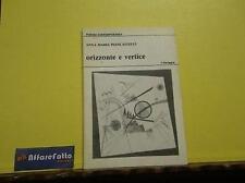 ART 4.384 LIBRO ORIZZONTE E VERTICE DI ANNA MARIA PIANCASTELLI 1984