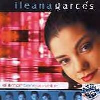 EL AMOR TIENE UN VALOR - Ileana Garces  - CD