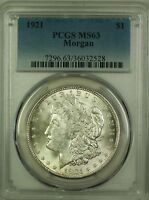 1921 Morgan Silver Dollar $1 Coin PCGS MS-63 (2b)