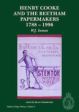 Henry Cooke and the Beetham Papermakers 1788-1996