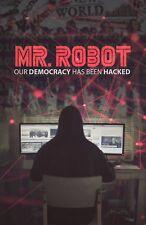 Mr Robot Democracy Has Been Hacked Poster! LAST ONE!!!