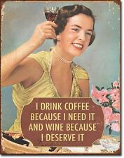 I Drink Need Coffee and Deserve Wine Tin Sign funny metal poster bar decor 1835