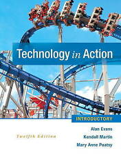 NEW Technology In Action Introductory (12th Edition) by Alan Evans