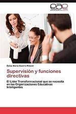 Supervisión y funciones directivas: El Líder Transformacional que se necesita en