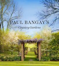 PAUL BANGAY'S COUNTRY GARDENS - BANGAY, PAUL - NEW HARDCOVER BOOK
