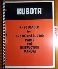 Kubota K 80 Loader For B6100 B7100 Tractor Parts And Owner Operator Manual 180