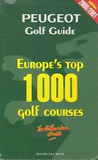 PEUGEOT GOLF GUIDE / EUROPE'S TOP 1000 GOLF COURSES / 2000-2001