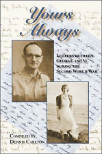 NEW Yours Always: Letters between George and Vi during the Second World War