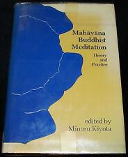 MAHAYANA BUDDHIST MEDITATION THEORY AND PRACTICE HC 1978 Hawaii Publication