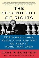 The Second Bill of Rights: FDR's Unfinished Revolution--And Why We Need It More