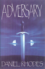Adversary by Daniel Rhodes - 1988 First Edition First Print Hardcover with DJ