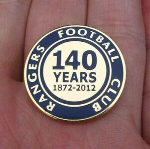 RANGERS FOOTBALL CLUB 140 YEARS 1872-2012 PIN BADGE RARE VGC