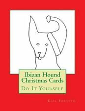 Ibizan Hound Christmas Cards : Do It Yourself by Gail Forsyth (2015, Paperback)