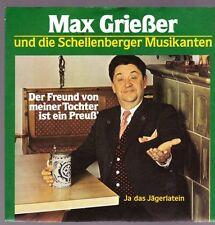 """7"""" Max Grießer und die Schellenberger Musikanten Der Freund von meiner Tochter"""