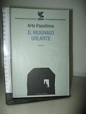 PAASILINNA ARTO - IL MUGNAIO URLANTE - GUANDA