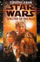 STAR WARS: SPECTER OF THE PAST., By Zahn, Timothy.,in Used but Acceptable condit