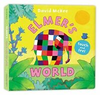 Elmer's Touch and Feel World Board Book by David McKee, New