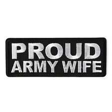 Embroidered Proud Army Wife Sew or Iron on Patch Biker Patch