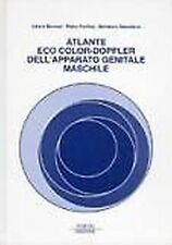 Libero Barozzi – Atlante eco color-doppler dell'apparato genitale maschile – ...