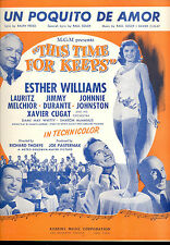 """THIS TIME FOR KEEPS Sheet Music """"Un Poquito De Amor"""" Esther Williams"""