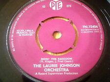 """LAURIE JOHNSON - DOIN' THE RACCOON     7"""" VINYL"""
