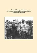 Art of War: Survival Through Adaptation: the Chinese Red Army and the...