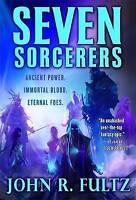 Seven Sorcerers: Books of the Shaper: Volume 3, Fultz, John R., New condition, B