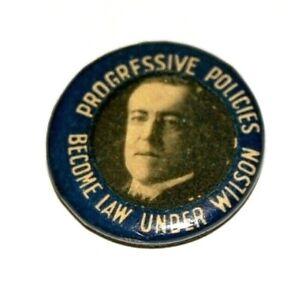 "1912 WOODROW WILSON 7/8"" PROGRESSIVE POLICIES LAW campaign pin pinback button"