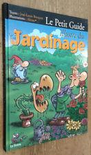 Le Petit Guide illustré du Jardinage