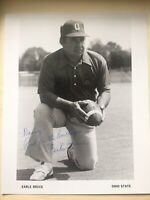 Earl Bruce Ohio State Autograph 8x10 Photo Hand Signed / Genuine Auto Autograph