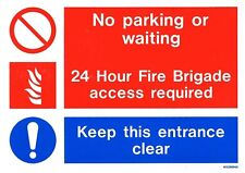(WXZB894S) No Parking / 24hr Fire Brigade access required / Keep Clear