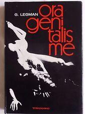 ORAGENITALISME techniques de l'Amour oral Gershon LEGMAN 1969 tirage numéroté
