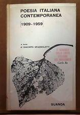 56549 Spagnoletti - Poesia Italiana Contemporanea 1909-1959 - Guanda ed. 1964