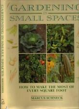 Gardening in Small Places-Marcus Schneck