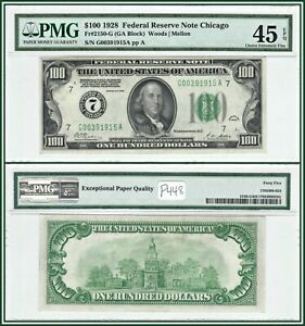 1928 Numerical $100 Chicago Federal Reserve Note PMG 45 EPQ Choice XF FRN