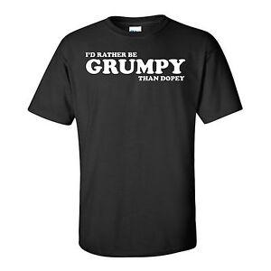 FUNNY- I'D RATHER BE GRUMPY THAN DOPEY-GRUMPY OLD MAN-BLACK T-SHIRT