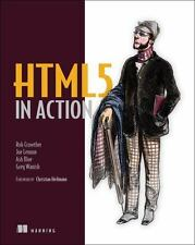 Html5 In Action: By Rob Crowther, Joe Lennon, Ash Blue, Greg Wanish